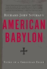AMERICAN BABYLON by Richard John Neuhaus