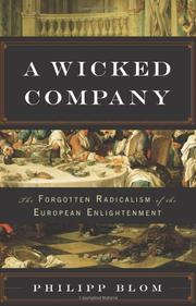 A WICKED COMPANY by Philipp Blom