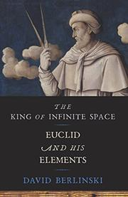 THE KING OF INFINITE SPACE by David Berlinski