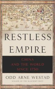 RESTLESS EMPIRE by Odd Arne Westad