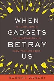Book Cover for WHEN GADGETS BETRAY US