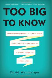 TOO BIG TO KNOW by David Weinberger
