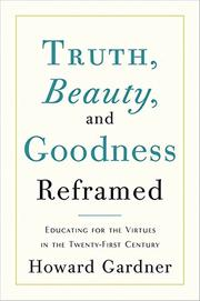Cover art for TRUTH, BEAUTY AND GOODNESS REFRAMED