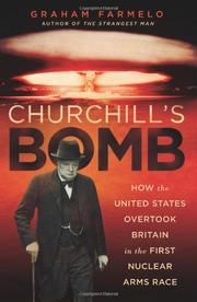 CHURCHILL'S BOMB by Graham Farmelo
