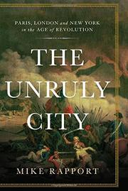 THE UNRULY CITY by Mike Rapport