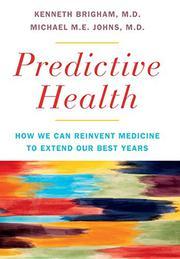 PREDICTIVE HEALTH by Kenneth Brigham