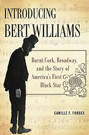 INTRODUCING BERT WILLIAMS by Camille F. Forbes