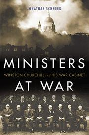 MINISTERS AT WAR by Jonathan Schneer