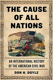 THE CAUSE OF ALL NATIONS by Don H. Doyle
