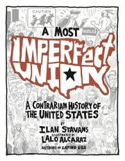 A MOST IMPERFECT UNION by Ilan Stavans