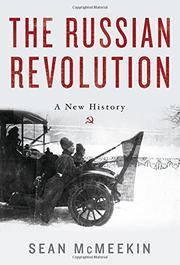 THE RUSSIAN REVOLUTION by Sean McMeekin