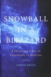 SNOWBALL IN A BLIZZARD by Steven Hatch