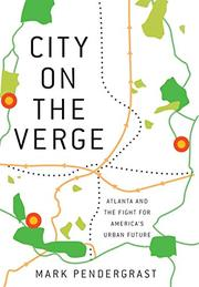 CITY ON THE VERGE by Mark Pendergrast