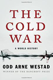 THE COLD WAR by Odd Arne Westad