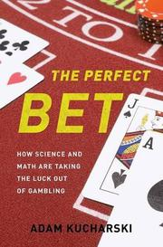 THE PERFECT BET by Adam Kucharski
