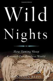 WILD NIGHTS by Benjamin Reiss