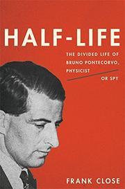 HALF-LIFE by Frank Close