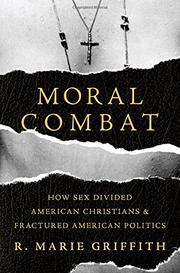 MORAL COMBAT by R. Marie  Griffith