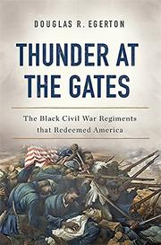 THUNDER AT THE GATES by Douglas R.  Egerton