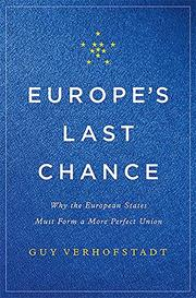 EUROPE'S LAST CHANCE by Guy Verhofstadt