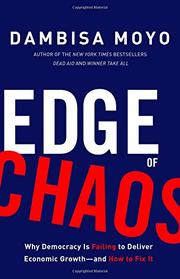 EDGE OF CHAOS by Dambisa Moyo