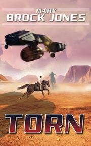 TORN by Mary Brock Jones