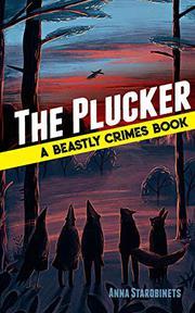 THE PLUCKER by Anna Starobinets