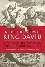 IN THE FOOTSTEPS OF KING DAVID by Yosef Garfinkel