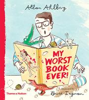MY WORST BOOK EVER by Allan Ahlberg