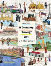 A JOURNEY THROUGH ART by Aaron Rosen