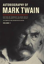 AUTOBIOGRAPHY OF MARK TWAIN, VOLUME 1 by Mark Twain