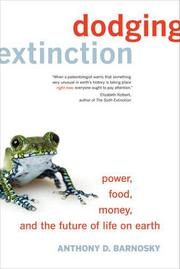 DODGING EXTINCTION by Anthony D. Barnosky