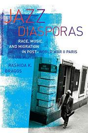 JAZZ DIASPORAS by Rashida K. Braggs