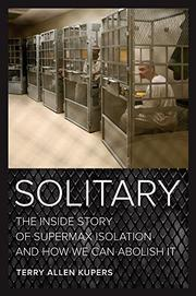 SOLITARY by Terry Allen Kupers