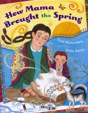 HOW MAMA BROUGHT THE SPRING by Fran Manushkin