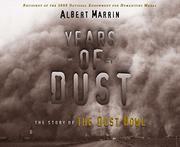 YEARS OF DUST by Albert Marrin