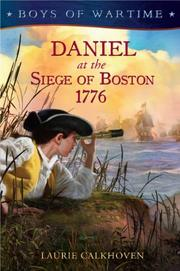 Book Cover for DANIEL AT THE SIEGE OF BOSTON 1776