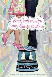 Book Cover for BACK WHEN YOU WERE EASIER TO LOVE