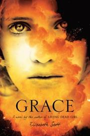 GRACE by Elizabeth Scott