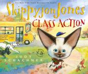 SKIPPYJON JONES CLASS ACTION by Judy Schachner