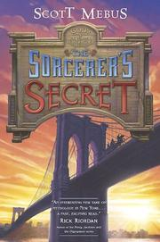 THE SORCERER'S SECRET by Scott Mebus