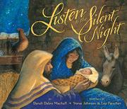 LISTEN TO THE SILENT NIGHT by Dandi Daley Mackall
