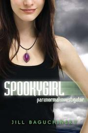 SPOOKYGIRL by Jill Baguchinsky