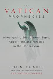 THE VATICAN PROPHECIES by John Thavis