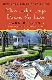 MISS JULIA LAYS DOWN THE LAW by Ann B. Ross