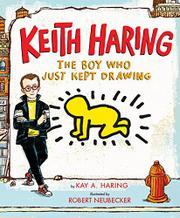 KEITH HARING by Kay Haring