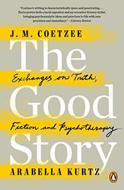 THE GOOD STORY by J.M. Coetzee