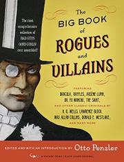 THE BIG BOOK OF ROGUES AND VILLAINS by Otto Penzler