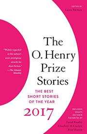 THE O. HENRY PRIZE STORIES 2017 by Laura Furman