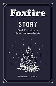 FOXFIRE STORY by T.J. Smith